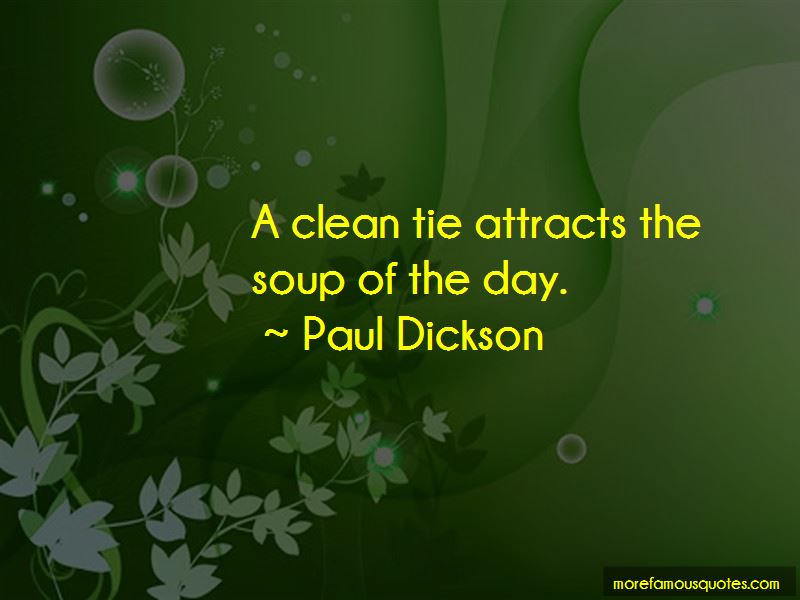 Paul Dickson Quotes Pictures 4