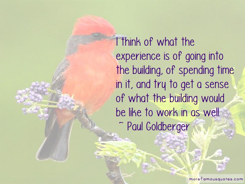 Paul Goldberger Quotes