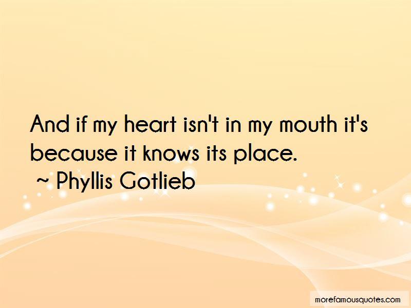 Phyllis Gotlieb Quotes