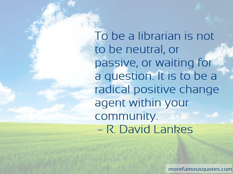 R. David Lankes Quotes