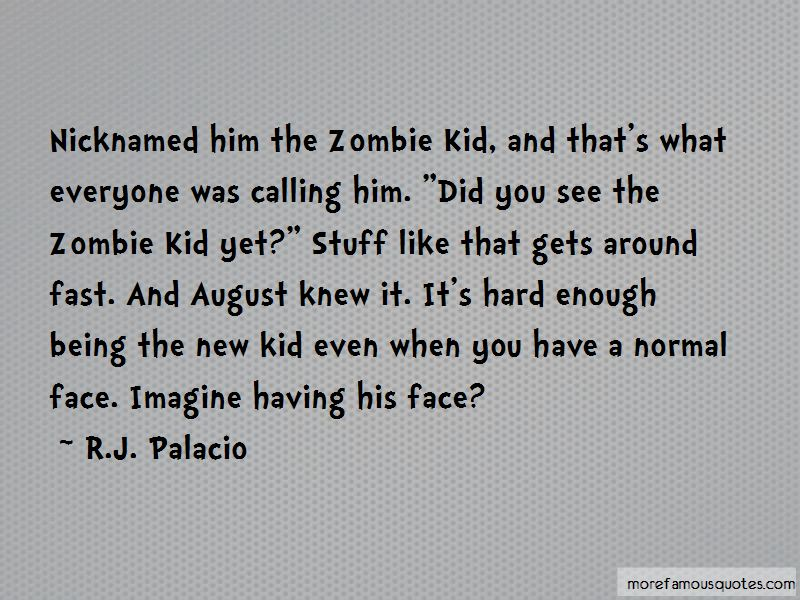 R.J. Palacio Quotes Pictures 2