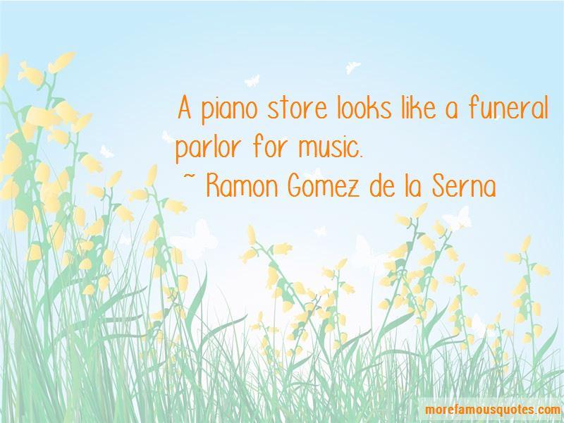 Ramon Gomez De La Serna Quotes Pictures 2