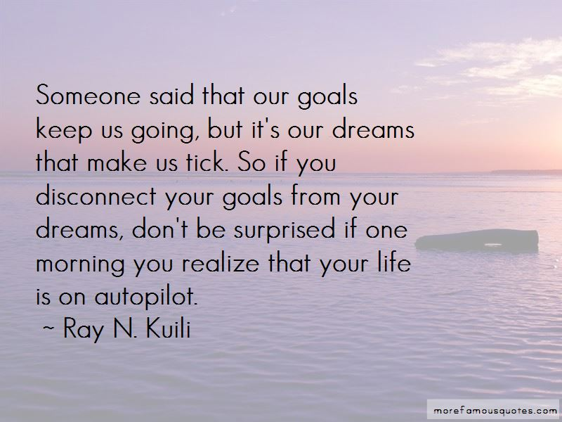 Ray N. Kuili Quotes Pictures 2