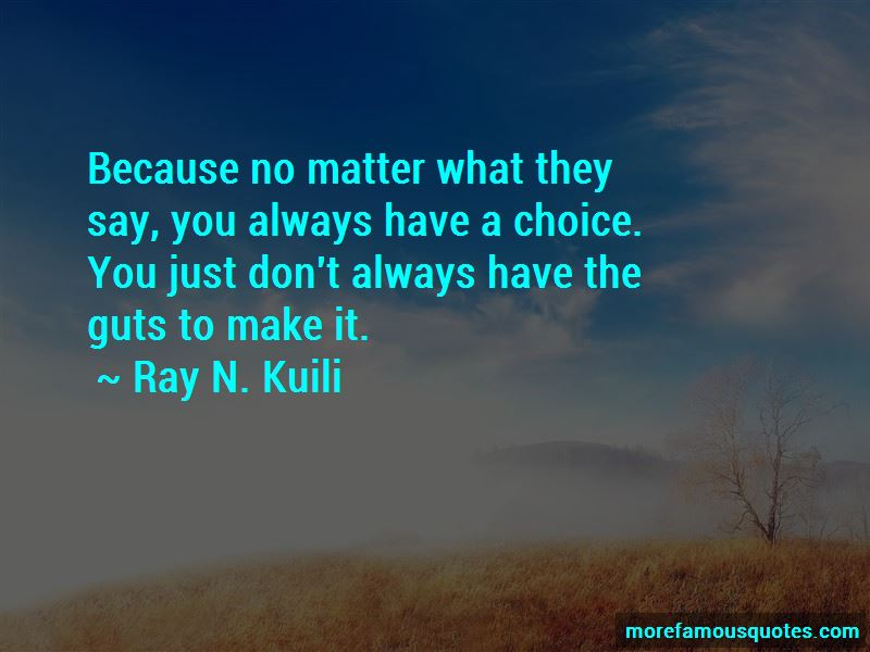 Ray N. Kuili Quotes Pictures 3