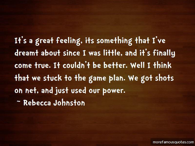 Rebecca Johnston Quotes