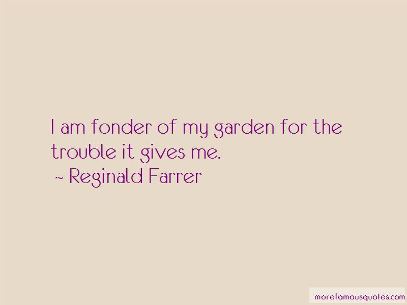 Reginald Farrer Quotes Pictures 2