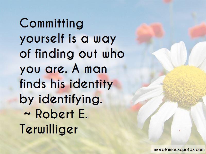 Robert E. Terwilliger Quotes