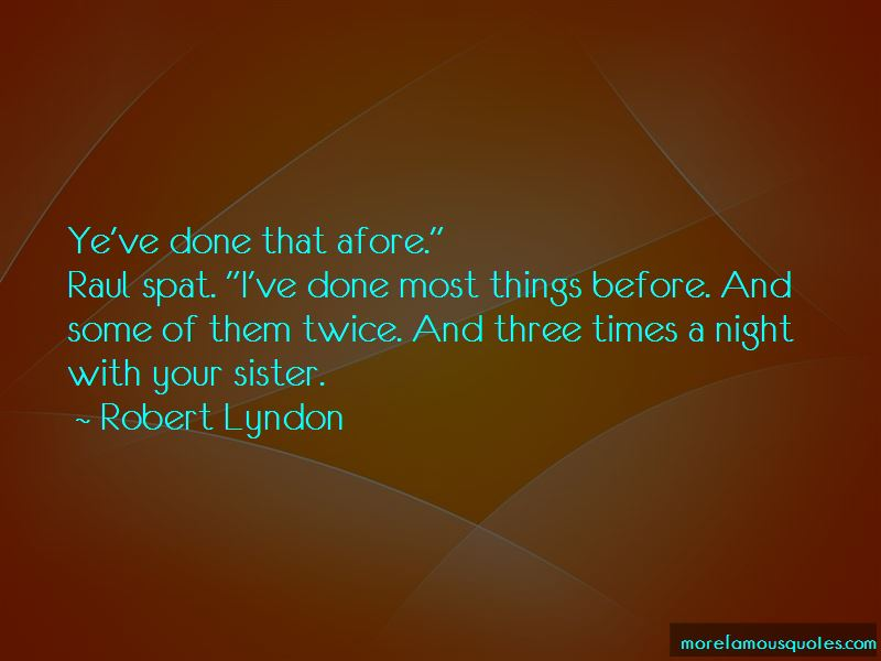 Robert Lyndon Quotes Pictures 2
