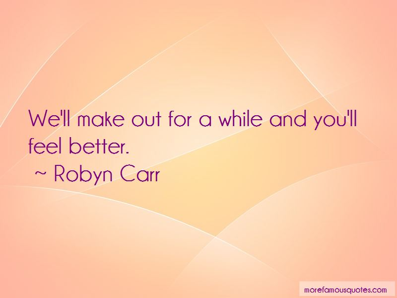 Robyn Carr Quotes Pictures 2