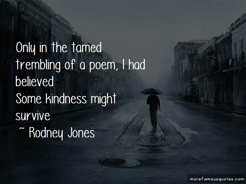 Rodney Jones Quotes Pictures 3