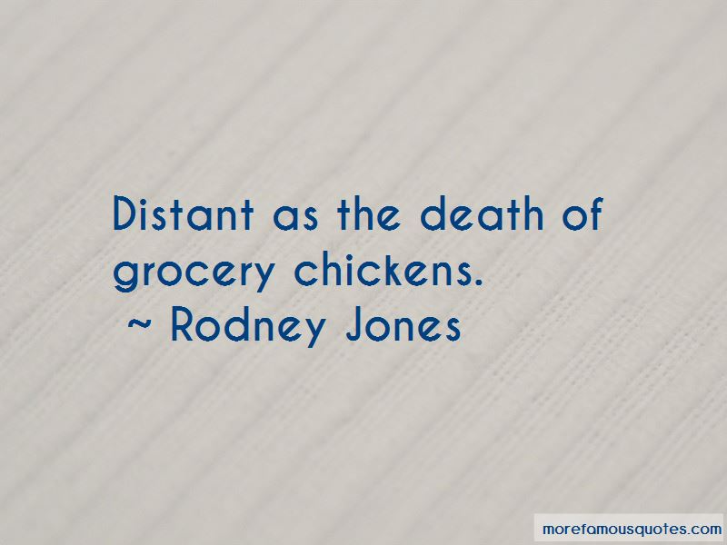 Rodney Jones Quotes