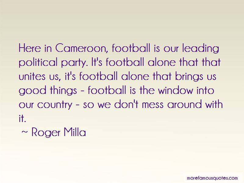 Roger Milla Quotes Pictures 4