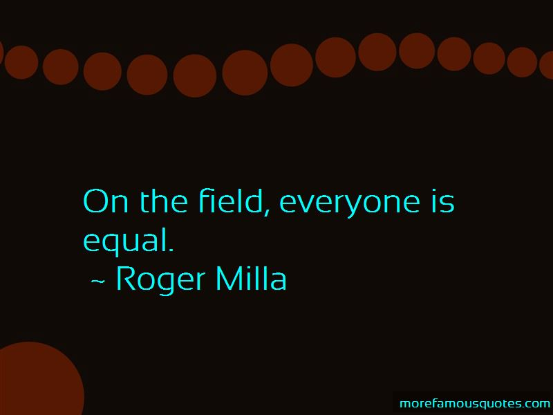 Roger Milla Quotes