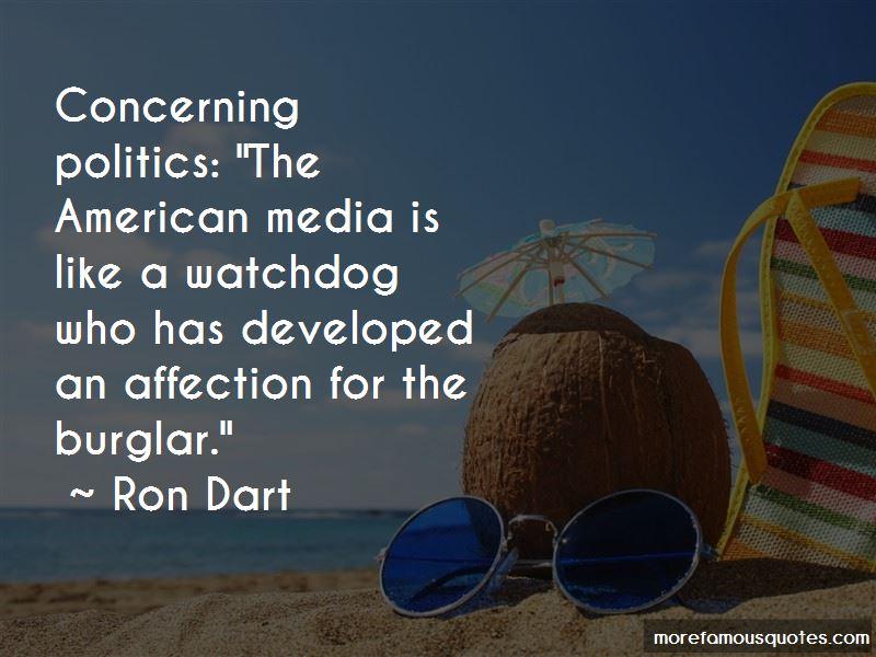 Ron Dart Quotes