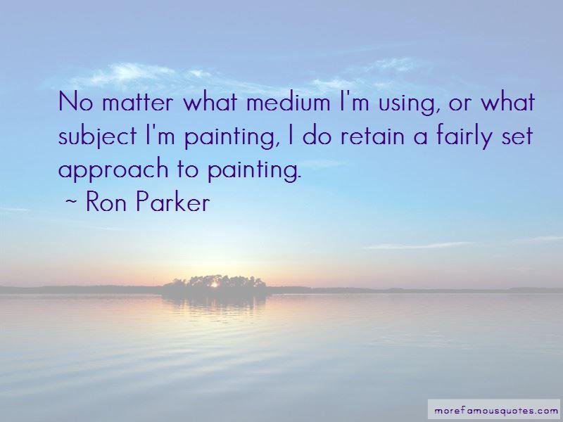 Ron Parker Quotes Pictures 2