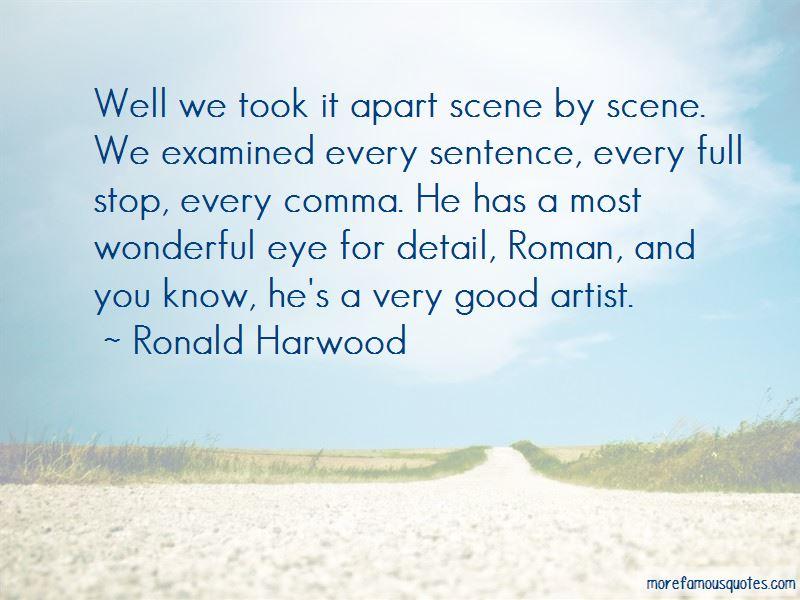Ronald Harwood Quotes
