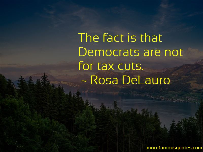 Rosa DeLauro Quotes Pictures 2
