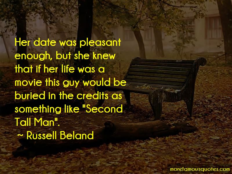 Russell Beland Quotes