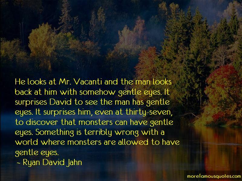 Ryan David Jahn Quotes Pictures 3