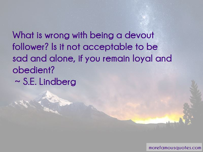S.E. Lindberg Quotes