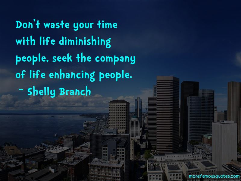 Shelly Branch Quotes Pictures 2