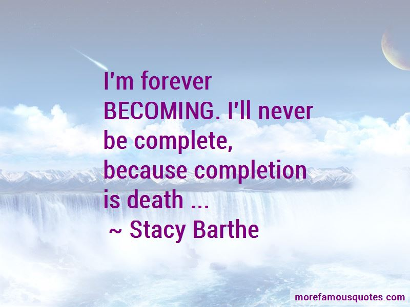 Stacy Barthe Quotes Pictures 4
