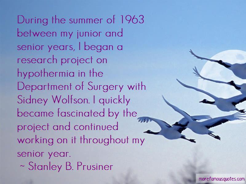 Stanley B. Prusiner Quotes