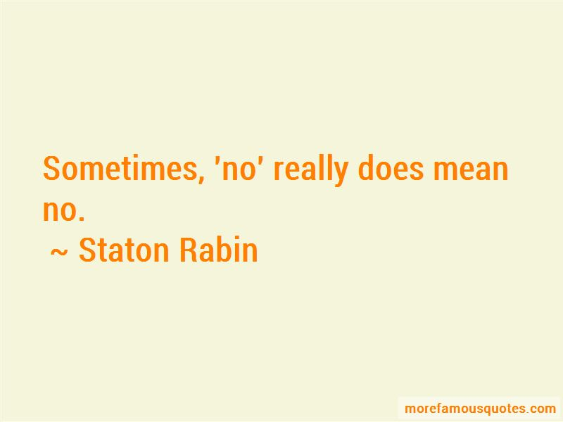 Staton Rabin Quotes Pictures 3