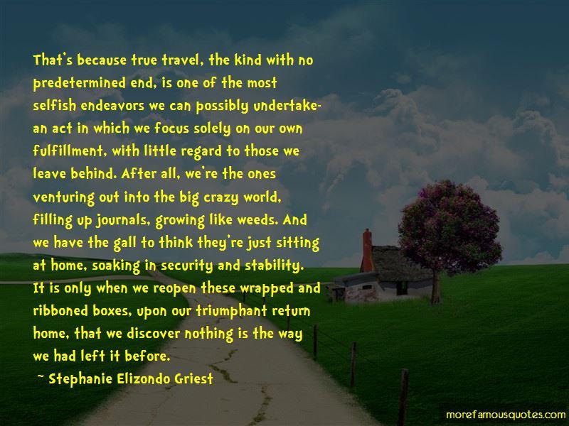 Stephanie Elizondo Griest Quotes