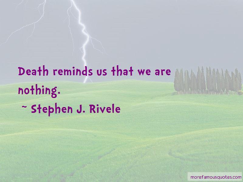 Stephen J. Rivele Quotes Pictures 2