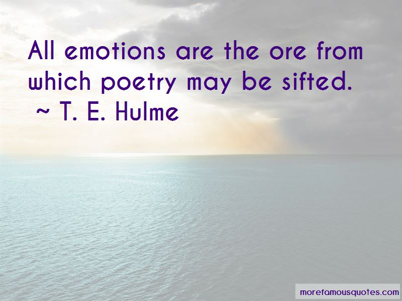 T. E. Hulme Quotes Pictures 3
