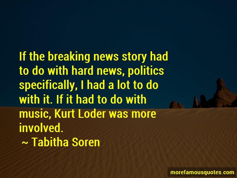 Tabitha Soren Quotes