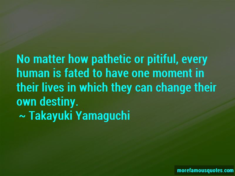 Takayuki Yamaguchi Quotes
