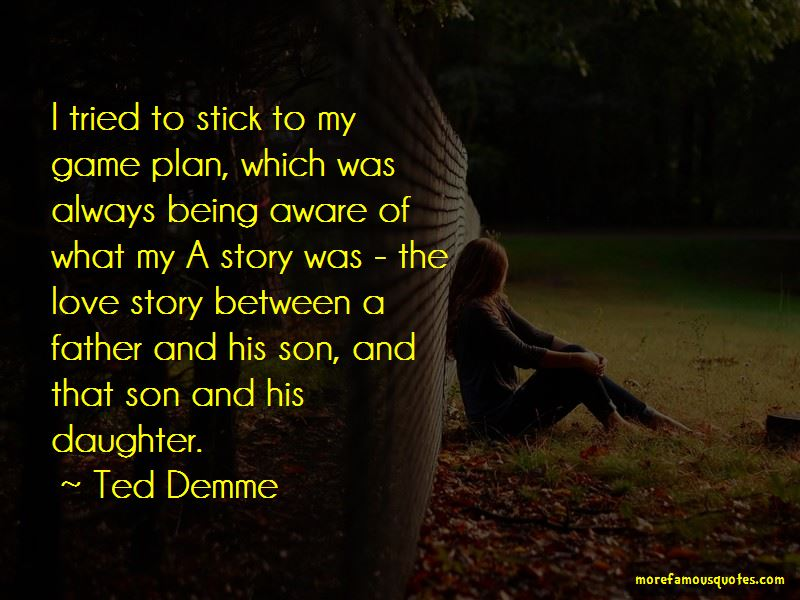Ted Demme Quotes Pictures 4