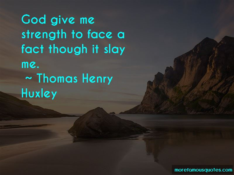 Thomas Henry Huxley Quotes Pictures 3