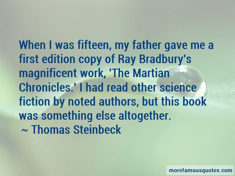 Thomas Steinbeck Quotes