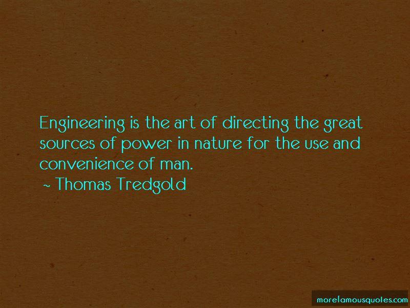 Thomas Tredgold Quotes