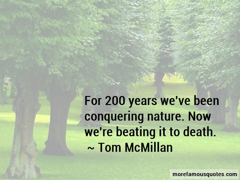 Tom McMillan Quotes Pictures 2
