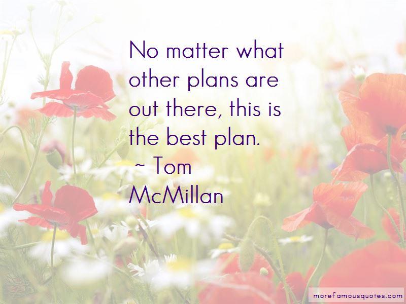 Tom McMillan Quotes