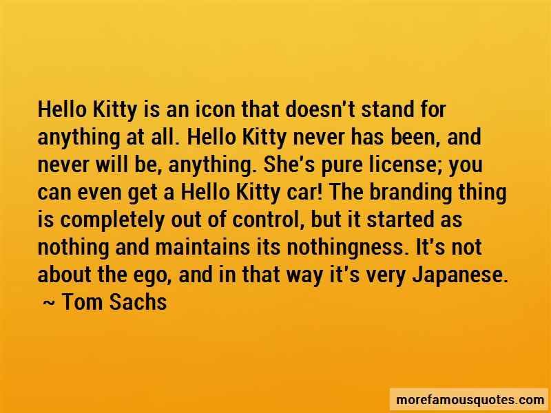 Tom Sachs Quotes Pictures 2
