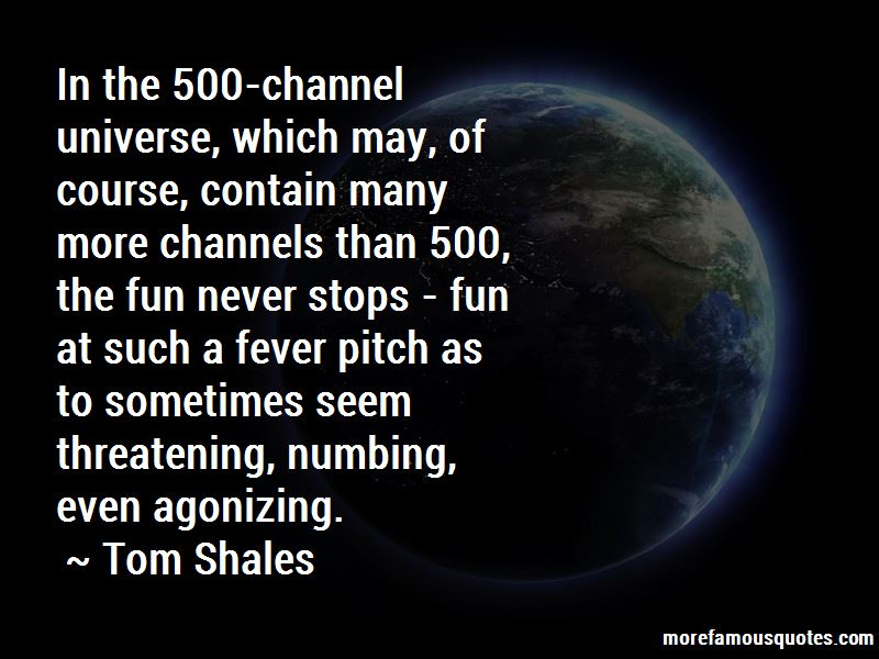 Tom Shales Quotes Pictures 2