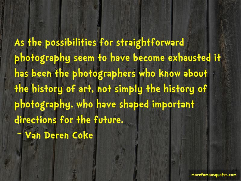 Van Deren Coke Quotes Pictures 2