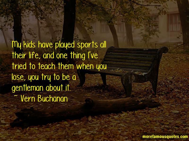 Vern Buchanan Quotes Pictures 3