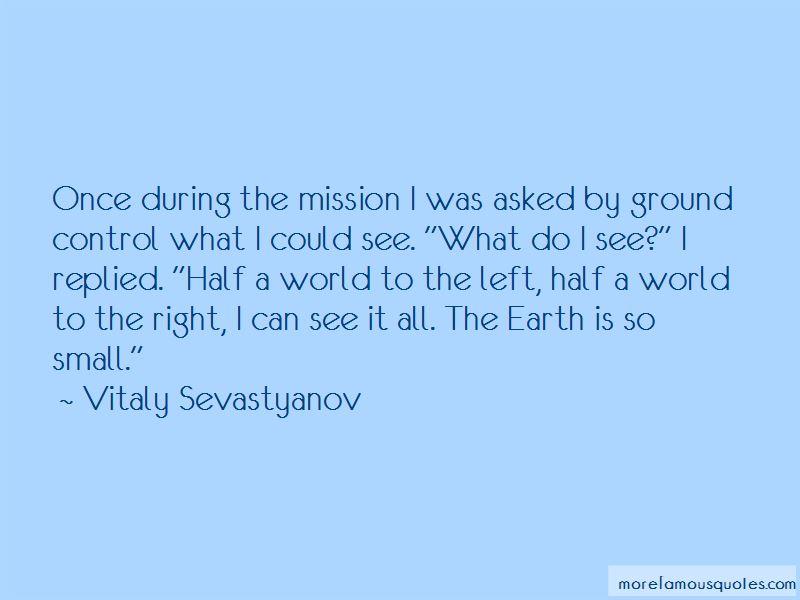 Vitaly Sevastyanov Quotes