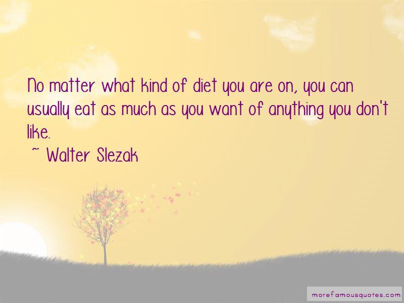 Walter Slezak Quotes Pictures 2
