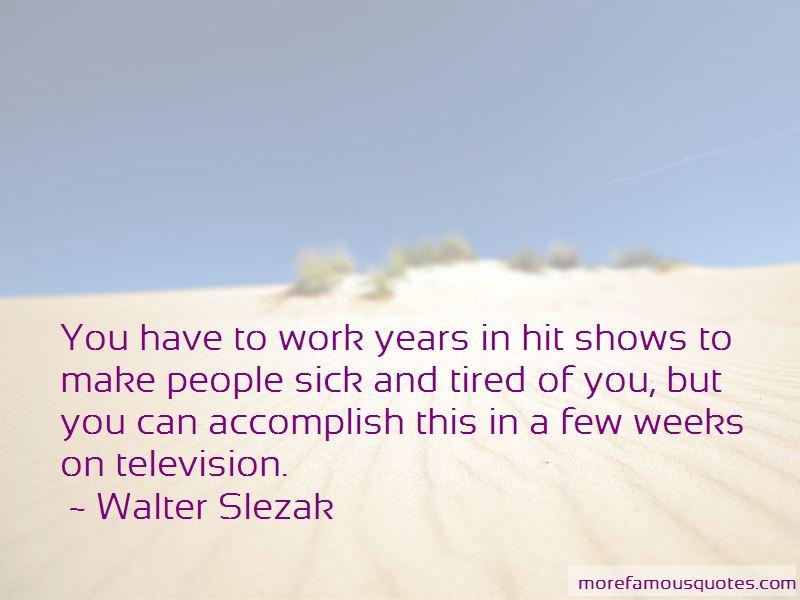 Walter Slezak Quotes