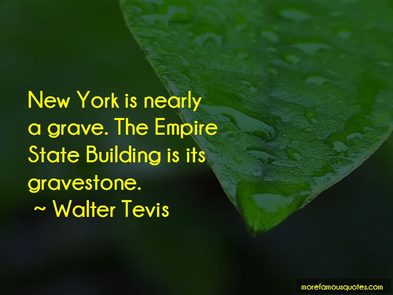 Walter Tevis Quotes Pictures 4