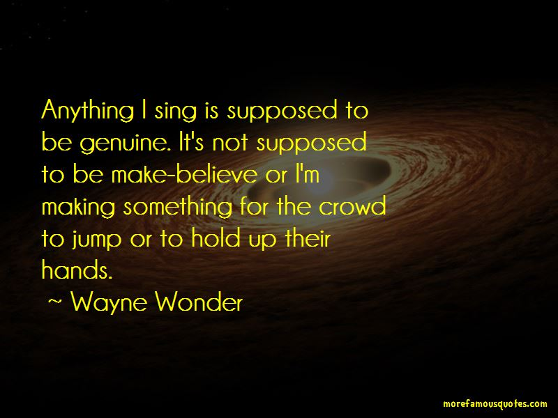 Wayne Wonder Quotes Pictures 3