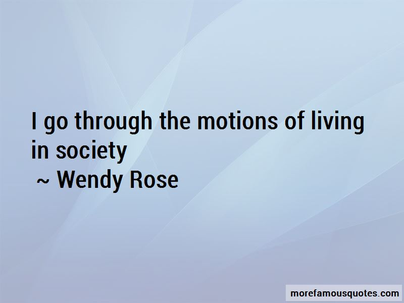 Wendy Rose Quotes Pictures 4