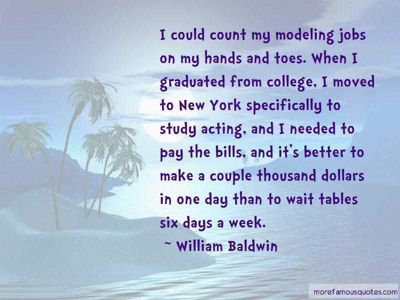 William Baldwin Quotes Pictures 3